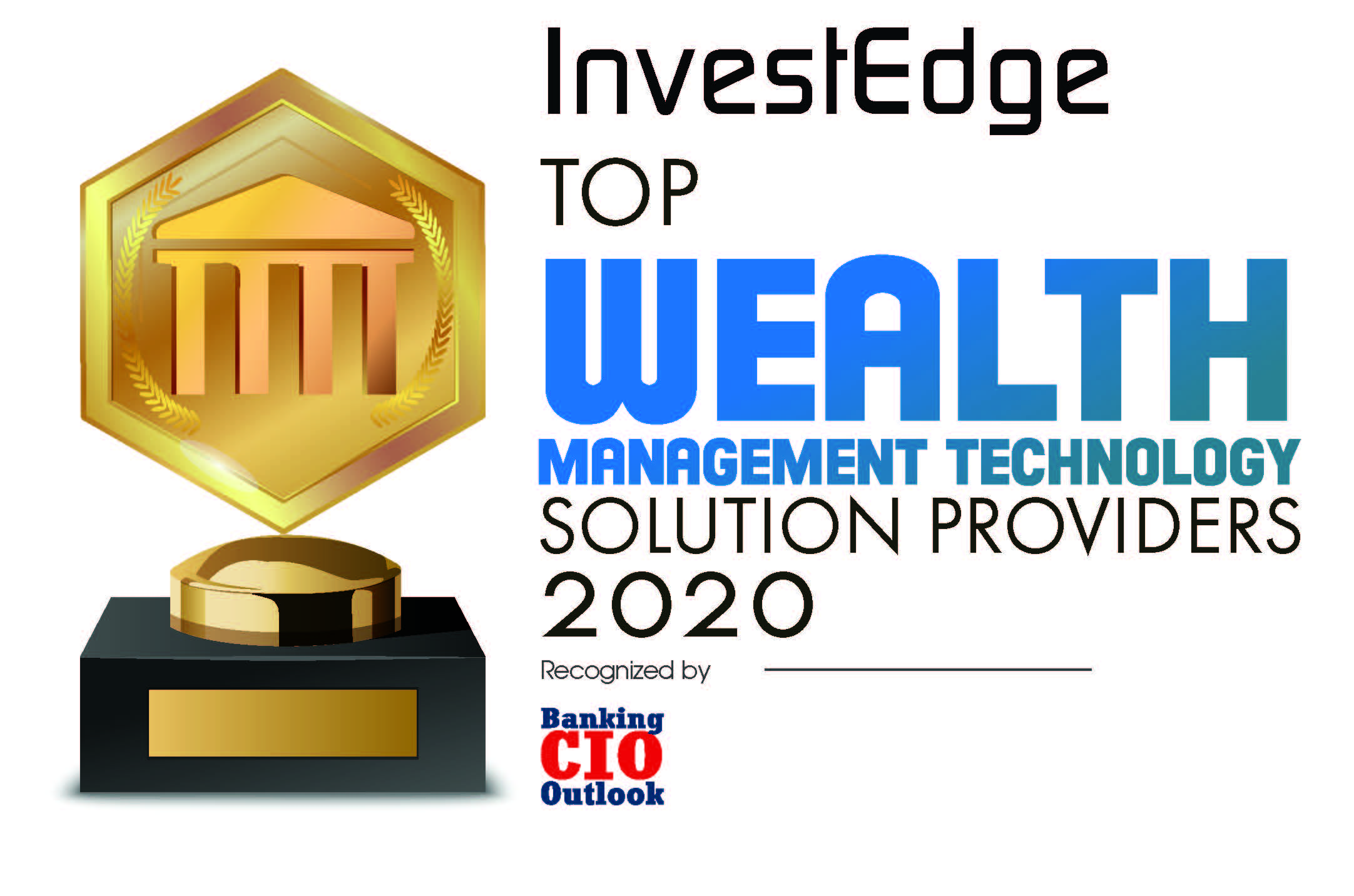 InvestEdge Named Top Wealth Management Technology Solution Provider by Banking CIO Outlook